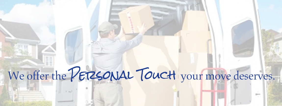 We offer the personal touch your move deserves.